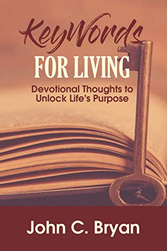 KeyWords for Living: Devotional Thoughts to Unlock Life's Purpose
